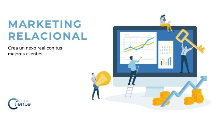 Marketing Relacional: Para qué sirve, Claves para la implementación