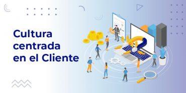 CULTURA_CENTRADA_EN_EL_CLIENTE